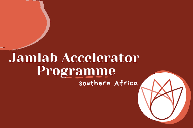 Apply for the 2020 Jamlab Accelerator Programme southern Africa